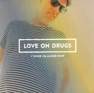 Love On Drugs 300